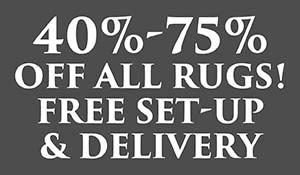 40-75% off all rugs plus free setup and delivery!